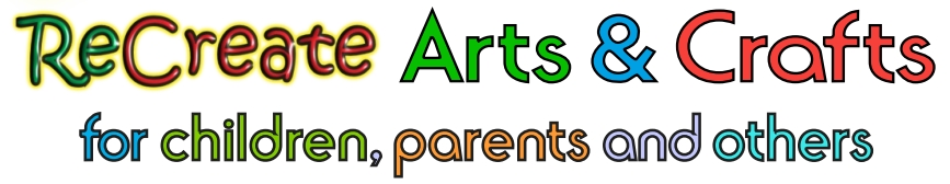 Recreate arts and crafts for children, parent and others